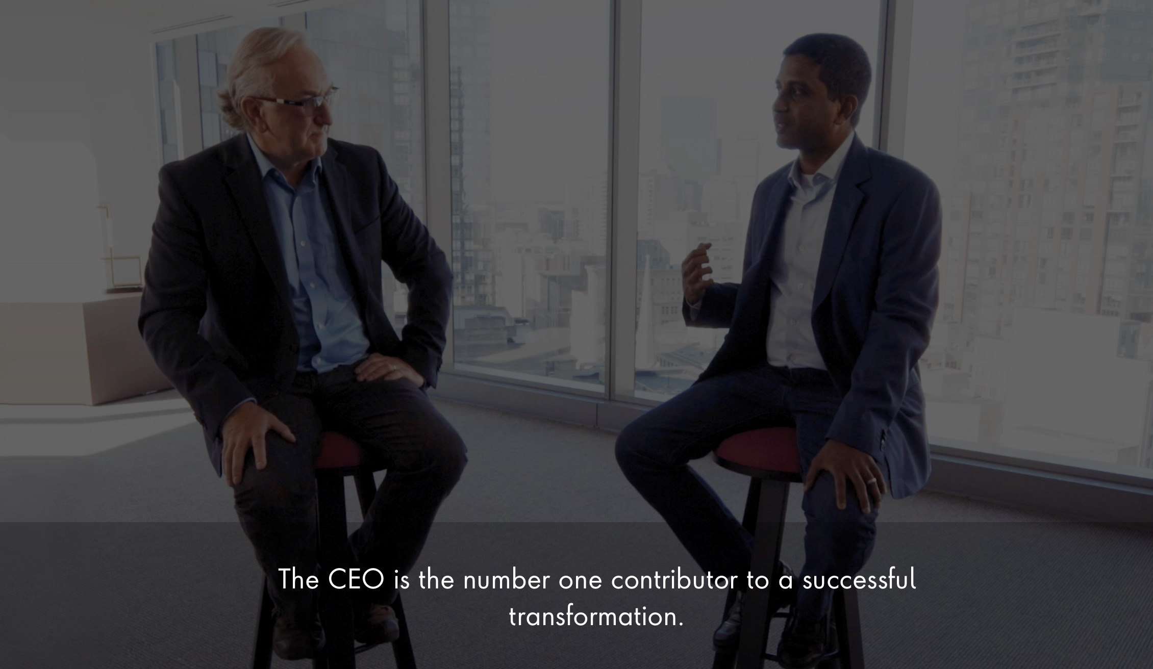 The CEO is the number one contributor to a successful transformation.